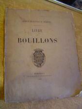 Livre des bouillons Bordeaux Guyenne Henry III Henry IV Richard II Jurade
