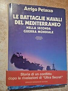Le battaglie navali del Mediterraneo seconda guerra mondiale Arrigo Petacco
