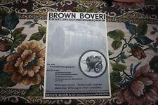 1933 Reklame Werbung 1 /Brown Boveri AG Mannheim Schweissumformer