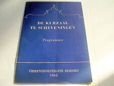 KURZAAL SCHEVENINGEN~1962~PHAKAVALI DANSERS~PI-PHAT ORKEST~PROGRAM + OLD ADVERTS