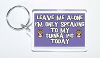 Novelty Keyring For Guinea Pig Lovers, Ideal Gift/Present, Leave Me Alone, I'm