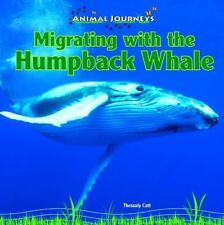 Migrating with the Humpback Whale (Animal Journeys