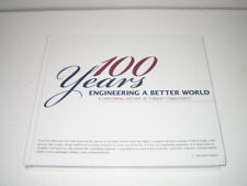 Engineering a Better World : A Centennial History of Stanley Consultants by Bill