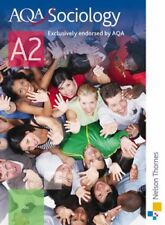 AQA Sociology A2: Student's Book,Mark Peace, Mike Wright, Neil Renton, Anthony