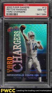2000 Fleer Gamers Yard Chargers Peyton Manning #13 PSA 10 GEM MINT