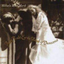 Fairy Tales and the Death of Innocence 2000 by Marsh, Michae *NO CASE DISC ONLY*