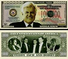 Teddy Kennedy Million Dollar Bill Fake Funny Money Novelty Note with FREE SLEEVE