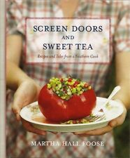 Screen Doors & Sweet Tea cookbook Recipes & Tales From A Southern Cook