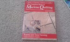 The Complete Book of Machine Quilting by Robbie Fanning and Tony Fanning...