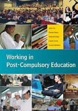 Working in Post-Compulsory Education (UK Higher Education OUP Humanities & Soc,