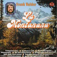 Frank Valdor La Montanara LP Album Vinyl Schallplatte 171825