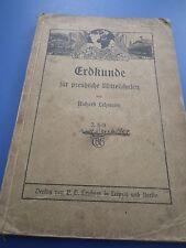 Erdkunde-Schulbuch-für preußische Mittelschulen schöne Bilder antik 1912