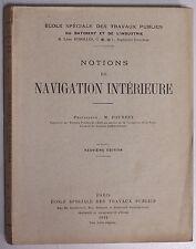 Notions NAVIGATION INTERIEURE 1934 Fourrey Trav. Publ. canaux barrages écluses