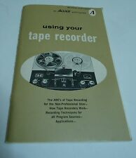 Using Your Tape Recorder Booklet Allied Publications Open Reel 8-track 1969