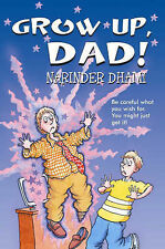 Grow Up, Dad!, Dhami, Narinder