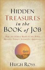 Hidden Treasures in the Book of Job: How the Oldest Book in the Bible Answers To