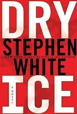 SIGNED DRY ICE by STEPHEN WHITE - 2007 1ST ED VF/VF - DR. ALAN GREGORY #15