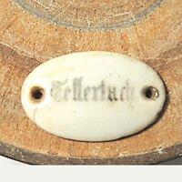 1x antikes Porzellan Schild Tellertuch original keine Repro  ca. 4,5 x 2,9 cm