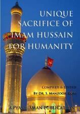 Unique Sacrifice of Imam Hussain for Humanity (Paperback or Softback)