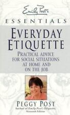 Everyday Etiquette:  Practical Advice for Social Situations at Home-ExLibrary