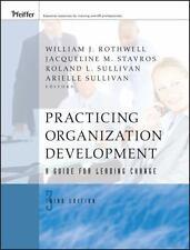 J-B o-D (Organizational Development): Practicing Organization Development : A...