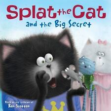 Splat the Cat and the Big Secret by Scotton, Rob, Good Book