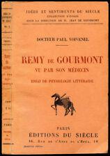 Dr. P. Voivenel : REMY DE GOURMONT VU PAR SON MEDECIN - 1924