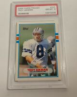 1989 TOPPS TRADED PSA NEAR MINT 8 TROY AIKMAN #70T (MR) ROOKIE CARD RC