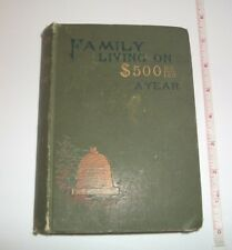 1887 Vintage Antique Family Living on $500 A Year Juliet Corson Guide HB Book