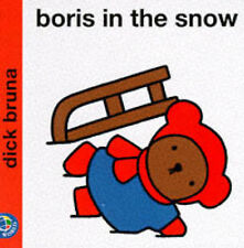Bruna, Dick, Boris in the Snow (Miffy's Library), Hardcover, Very Good Book