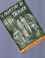 le martiri di taiyuen - madre maria ermellina di gesu e c. uccise il 1900 - 1945