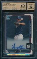 BGS 9.5 AUTO 10 LUIS SEVERINO 2015 BOWMAN CHROME Autograph Rookie RC GEM MINT