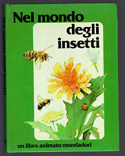 NEL MONDO DEGLI INSETTI UN LIBRO ANIMATO MONDADORI SEYMOUR CASSELS HELMER 1984