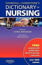 Churchill Livingstone's Dictionary of Nursing-ExLibrary