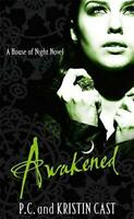 Awakened (House of Night) by P. C. Cast, Kristin Cast, Good Used Book (Hardcover