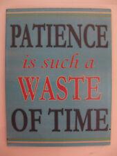 Fantastico Retrò Pazienza è un tale spreco di tempo COLORATI Frigo Calamita