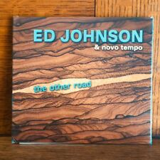 (DX435) Ed Johnson & Novo Tempo, The Other Road - 2007 CD