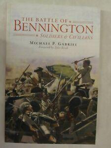The Battle of Bennington : Soldiers and Civilians - Revolutionary War
