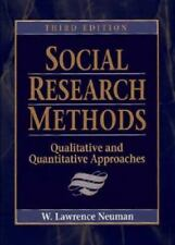 Social Research Methods: Qualitative and Quantitative Approaches by Neuman, Wil