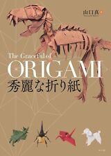 'NEW' The Graceful of ORIGAMI by Makoto Yamaguchi / Japanese Book Folding