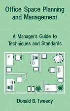 Office Space Planning and Management: A Manager's Guide to Techniques and Standa