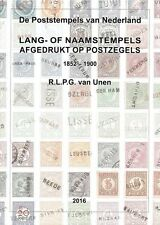 Catalogus Naam- of langstempels Nederland catalogue postmarks Netherlands 2016