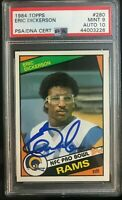 1984 Topps #280. Eric Dickerson. RC. PSA 9/ Auto 10. (POP 49) HOC85🔥