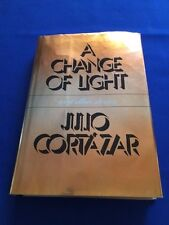 A CHANGE OF LIGHT - FIRST AMERICAN EDITION REVIEW COPY BY JULIO CORTAZAR