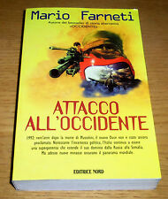 ATTACCO ALL'OCCIDENTE Narrativa Storia alternativa Farneti Edit. NORD 2002