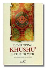 Developing Khushu In The Prayer by Muhammad Salih Al-Munajjid Muslim Islam book