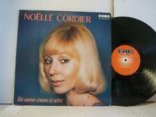 """EXC NOELLE CORDIER """"UN AMOUR COMME"""" Canada Press ABLE LP FROM 1975       B"""
