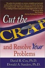 Cut the Crap Resolve Your Problems Cox Sanders Self Help Psychology Take Control