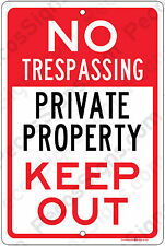 """Private Property KEEP OUT NO TRESPASSING 8"""" x 12"""" Aluminum Sign made in the USA"""