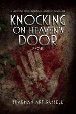 Knocking on Heaven's Door: A Novel 163158068X by Russell, Sharman Apt